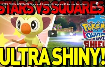 ULTRA SHINY POKEMON! Stars and Squares Difference! Pokemon Sword and Shield Shiny Pokemon!