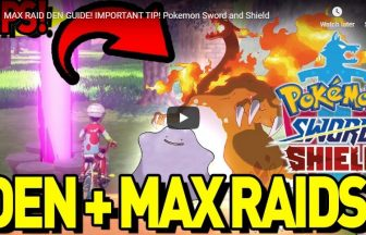 MAX RAID DEN GUIDE! IMPORTANT TIP! Pokemon Sword and Shield