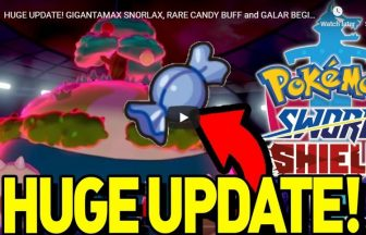 HUGE UPDATE! GIGANTAMAX SNORLAX, RARE CANDY BUFF and GALAR BEGINNINGS! Pokemon Sword and Shield!